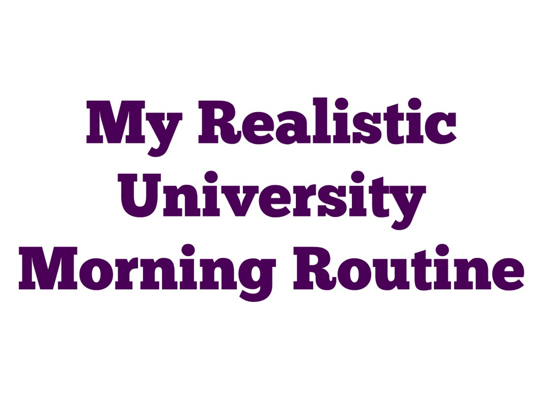 University Morning Routine