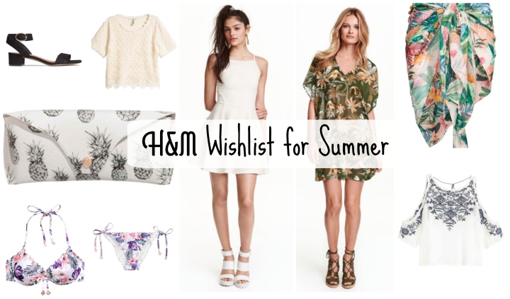 H&M Wishlist | Summer HolidayEdition