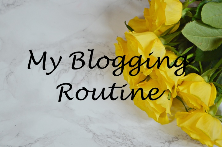 blogging routine