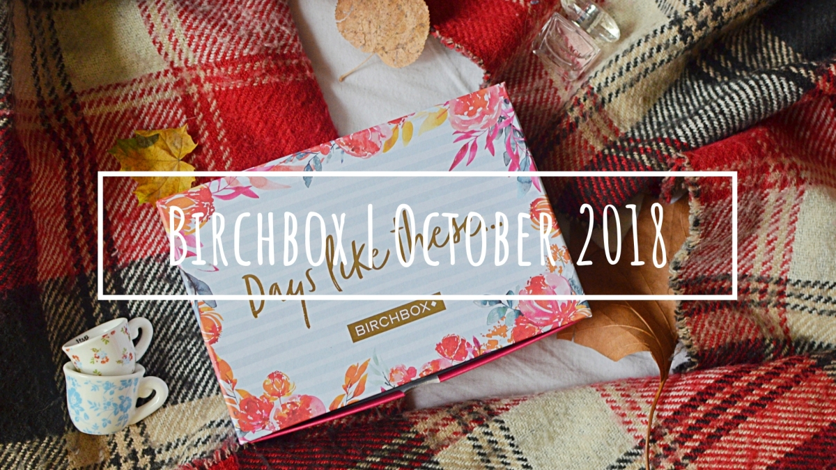 Birchbox | October 2018