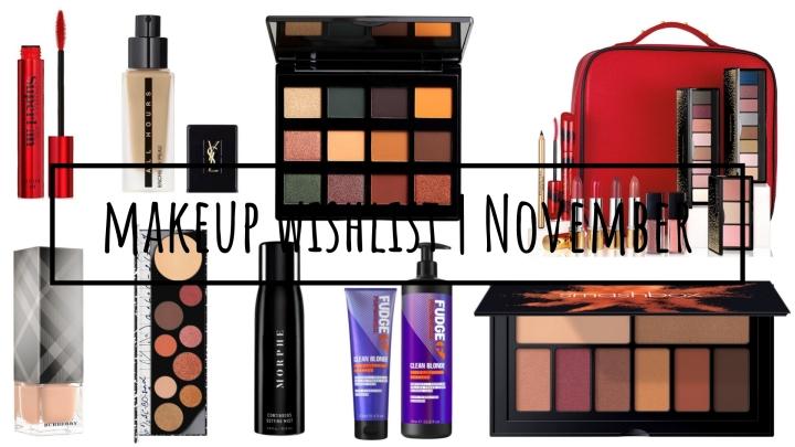 Makeup Wishlist | November2018