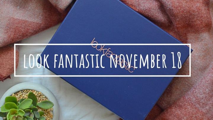 Look Fantastic Beauty Box | November18