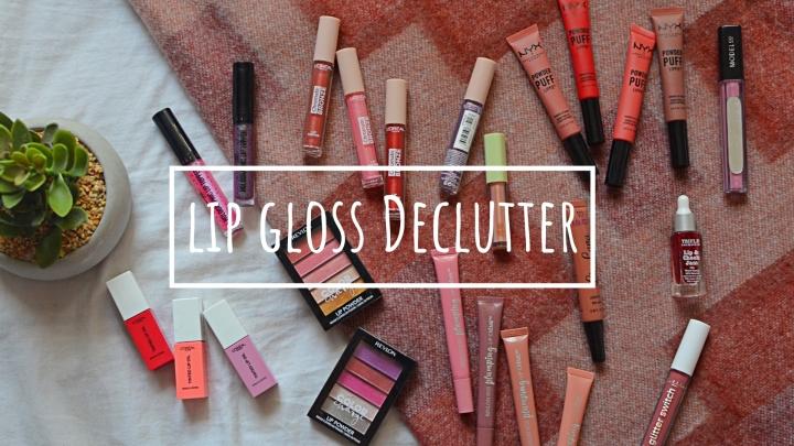 Lip Gloss | Makeup Declutter18/19