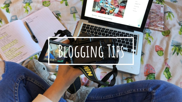 My Top 10 Blogging Tips