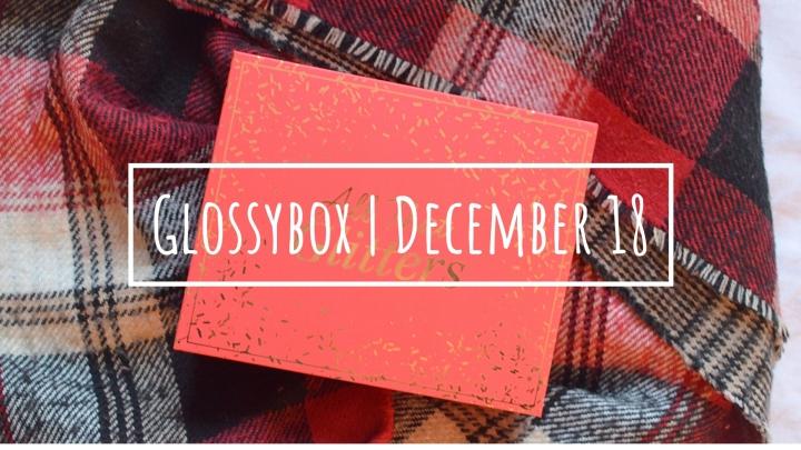 Glossybox | December18