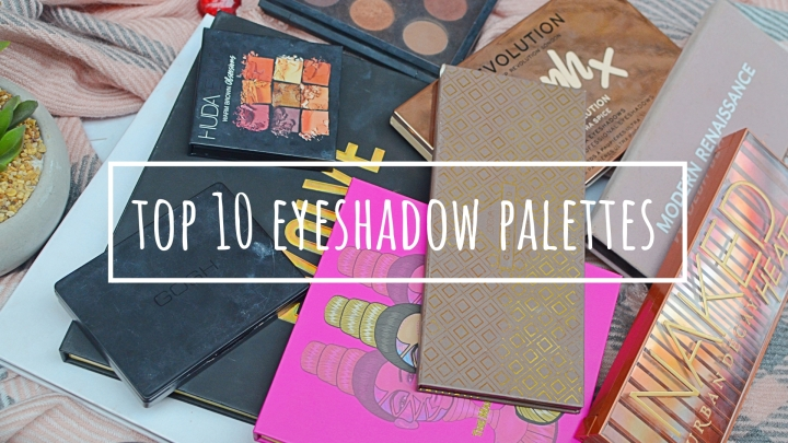 10 Eyeshadow Palettes I Can't Get Enough Of