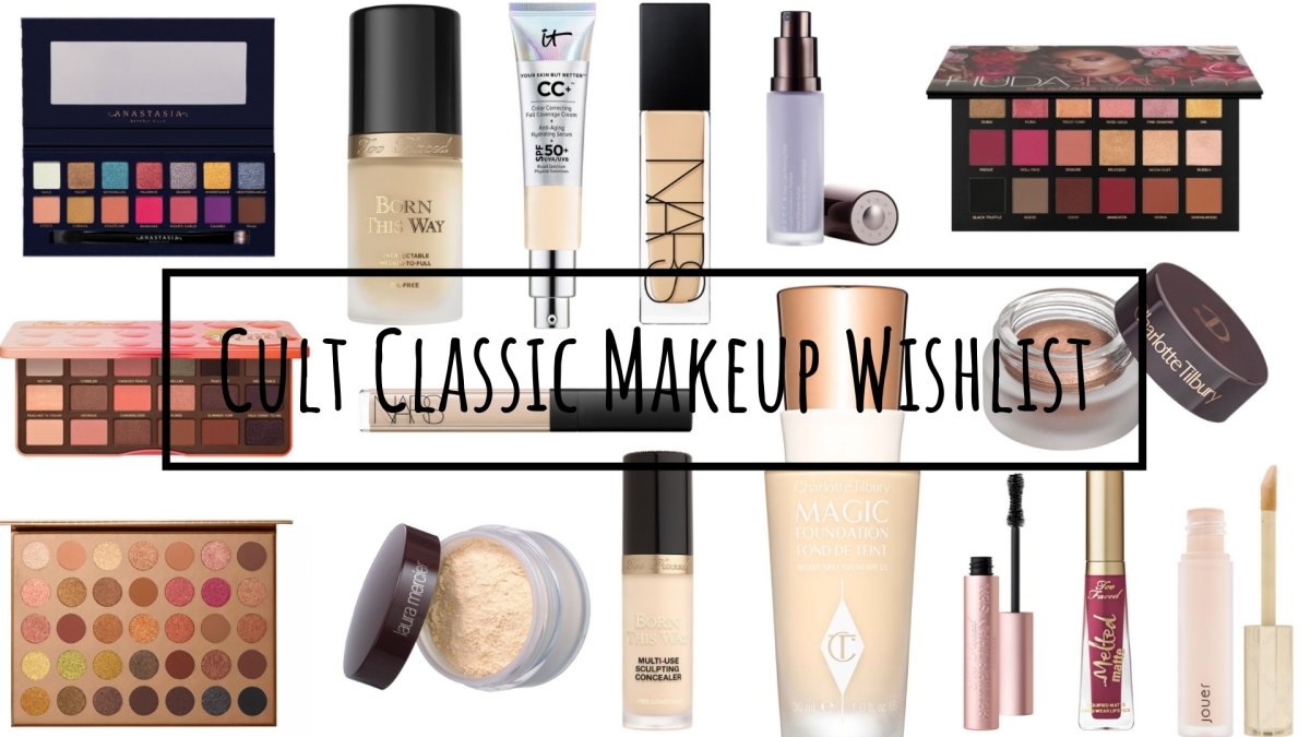 Cult Classic Makeup Wishlist