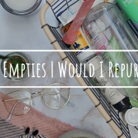 April Empties | Would I Repurchase?