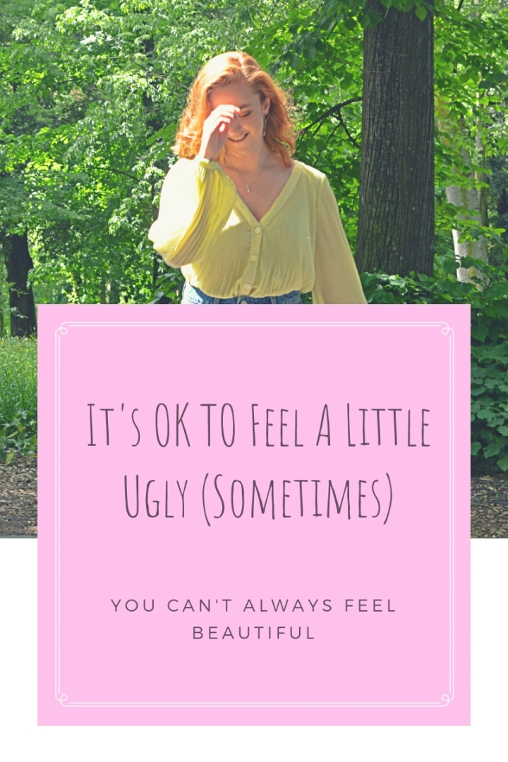 ugly sometimes 1