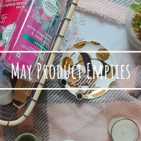 May Product Empties | Would I Repurchase?