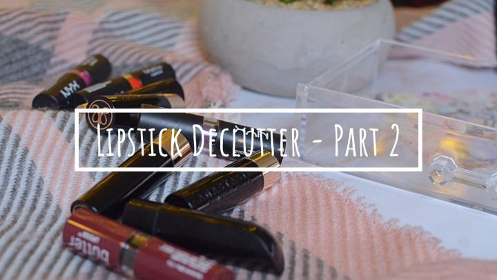 Decluttering My Lipsticks | Part2