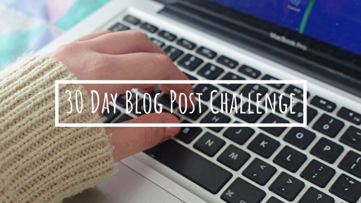 30 Day Blog PostChallenge