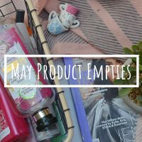 Product Empties | May 2020