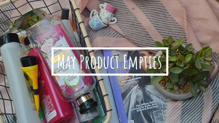 Product Empties | May2020