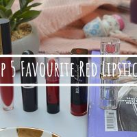 Top 5 Favourite Red Lipsticks Of All Time!